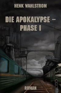 Cover Die Apokalypse - Phase I