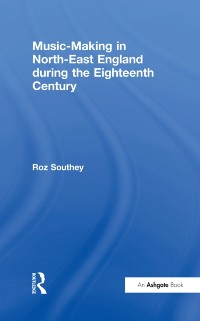 Cover Music-Making in North-East England during the Eighteenth Century