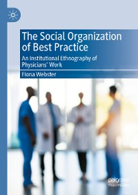 Cover The Social Organization of Best Practice