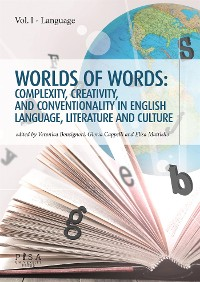 Cover Worlds of words: complexity, creativity, and conventionality in english language, literature and culture