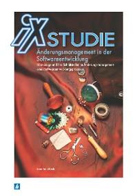 Cover iX Studie - Änderungsmanagement in der Softwareentwicklung