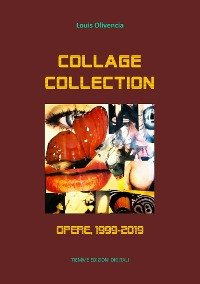 Cover Collage Collection. Opere, 1999-2019
