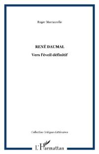 Cover Rene daumal: vers l'eveil definitif