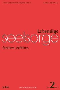 Cover Lebendige Seelsorge 2/2019