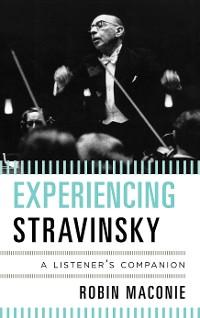 Cover Experiencing Stravinsky