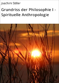 Cover Grundriss der Philosophie I - Spirituelle Anthropologie