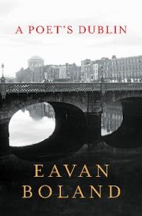 Cover A Poet's Dublin
