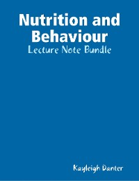 Cover Nutrition and Behaviour: Lecture Note Bundle