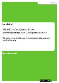 Cover Künstliche Intelligenz in der Bedarfsplanung von Großgastronomien