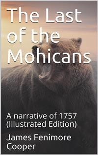 Cover The Last of the Mohicans; A narrative of 1757