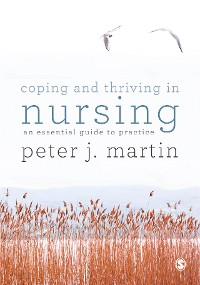 Cover Coping and Thriving in Nursing