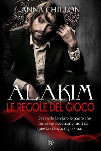 Cover Alakim. Le Regole del Gioco