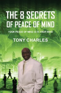 Cover THE 8 SECRETS OF PEACE OF MIND