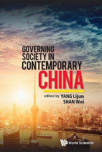 Cover Governing Society In Contemporary China