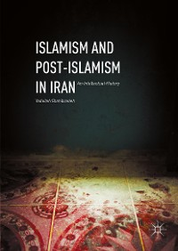Cover Islamism and Post-Islamism in Iran