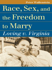 Cover Race, Sex, and the Freedom to Marry