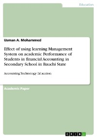 Cover Effect of using learning Management System on academic Performance of Students in financial Accounting in Secondary School in Bauchi State