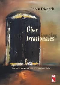 Cover Über Irrationales
