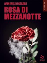 Cover Rosa di mezzanotte