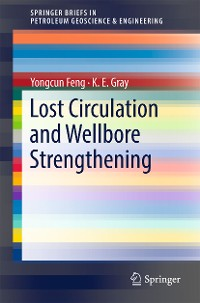 Cover Lost Circulation and Wellbore Strengthening