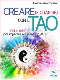 Cover Creare (e guarire) con il Tao
