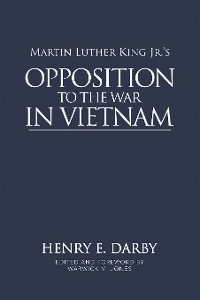Cover Martin Luther King Jr.'s Opposition to the War in Vietnam