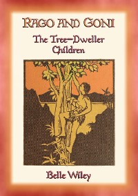 Cover RAGO and GONI - The Tree-Dweller Children