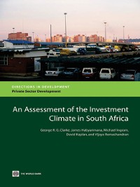 Cover An Assessment of the Investment Climate in South Africa