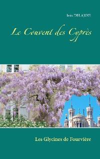 Cover Le Couvent des Cyprès