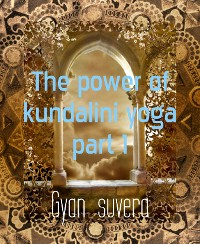Cover The power of kundalini yoga part 1
