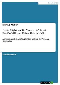 Cover Dante Alighieris 'De Monarchia', Papst Bonifaz VIII. und Kaiser Heinrich VII.