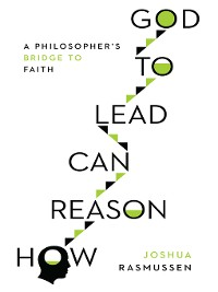 Cover How Reason Can Lead to God