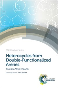Cover Heterocycles from Double-Functionalized Arenes