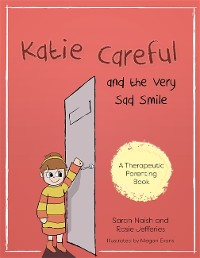Cover Katie Careful and the Very Sad Smile