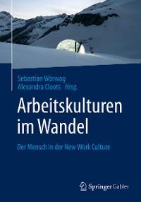Cover Arbeitskulturen im Wandel