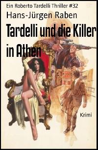 Cover Tardelli und die Killer in Athen