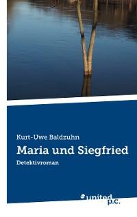 Cover Maria und Siegfried