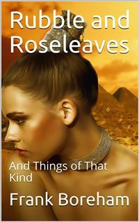 Cover Rubble and Roseleaves / And Things of That Kind
