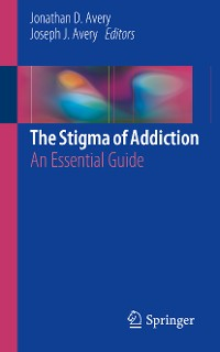 Cover The Stigma of Addiction