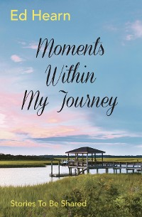 Cover Moments Within My Journey