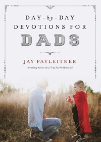 Cover Day-by-Day Devotions for Dads