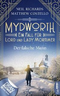 Cover Mydworth - Der falsche Mann