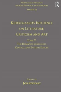 Cover Volume 12, Tome V: Kierkegaard's Influence on Literature, Criticism and Art