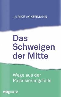 Cover Das Schweigen der Mitte