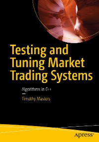 Cover Testing and Tuning Market Trading Systems