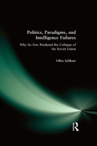 Cover Politics, Paradigms, and Intelligence Failures