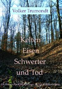 Cover Kelten Eisen Schwerter und Tod