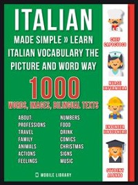 Cover Italian Made Simple - Learn Italian Vocabulary the Picture and Word way