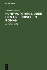 Cover Fünf Vorträge über den griechischen Roman