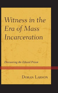 Cover Witness in the Era of Mass Incarceration